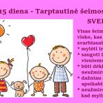 Gegužės 15-oji – Tarptautinė Šeimos Diena